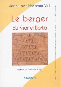 Le berger du Ksar el Barka - Sektou mintMohamed Vall