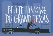Petite histoire du grand Texas - GrégoryJarry