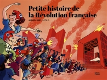 Petite histoire de la Révolution française - GrégoryJarry