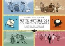 Petite histoire des colonies françaises - GrégoryJarry