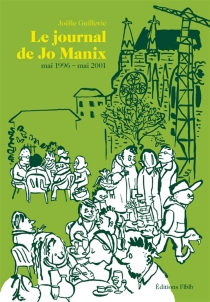Le journal de Jo Manix - Joëlle Guillevic