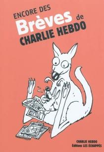 Encore des brèves de Charlie Hebdo - Charlie Hebdo