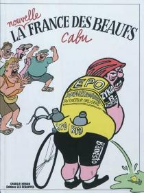 La nouvelle France des beaufs - Cabu