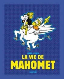 La vie de Mahomet - Charb