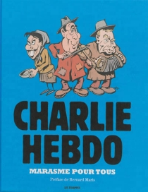 Marasme pour tous - Charlie Hebdo