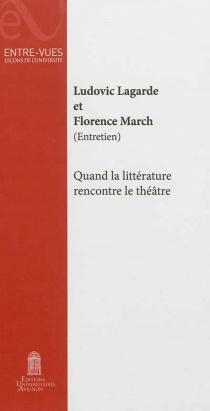 Quand la littérature rencontre le théâtre : entretien - LudovicLagarde