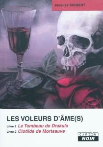 Les voleurs d'âme(s) - JacquesSirgent
