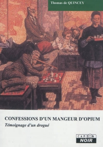 Confessions d'un mangeur d'opium - ThomasDe Quincey