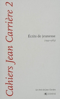 Cahiers Jean Carrière, n° 2 - JeanCarrière