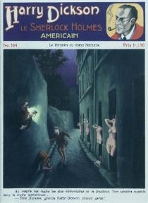 Harry Dickson : le Sherlock Holmes américain - RobertDarvel