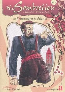 Nuz Sombrelieu : l'homme au ventre-de-cuir - BriceTarvel