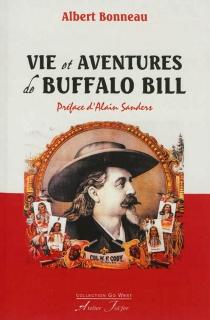 Vie et aventures de Buffalo Bill - AlbertBonneau