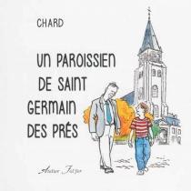 Un paroissien de Saint-Germain-des-Prés - Chard