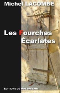 Les fourches écarlates - MichelLacombe