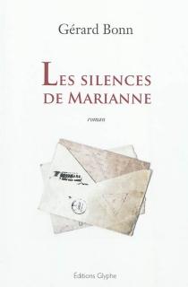 Les silences de Marianne - GérardBonn