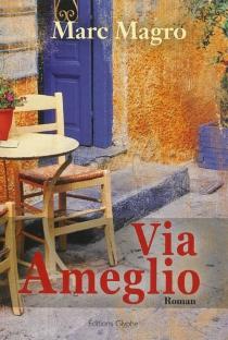 Via Ameglio - MarcMagro