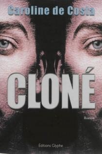 Cloné - Caroline deCosta