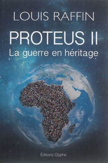Proteus - Louis Raffin