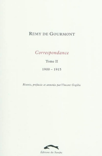 Correspondance - Remy deGourmont
