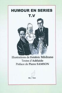 Humour en séries T.V - Adélaïde