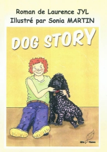 Dog story - Laurence Jyl