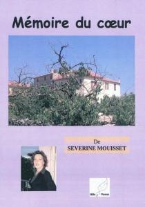 Mémoire du coeur - SéverineMouisset