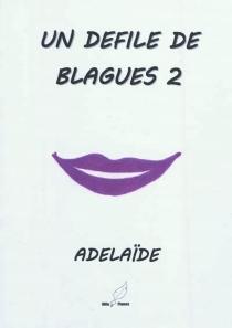 Un défilé de blagues - Adélaïde
