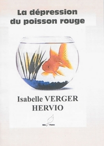 La dépression du poisson rouge - Isabelle Verger Hervio