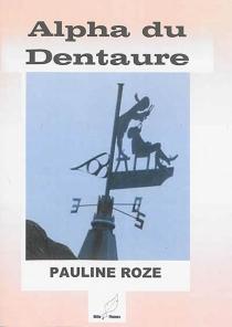 Alpha du Dentaure - PaulineRoze