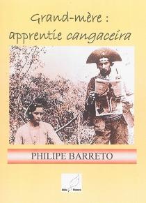 Grand-mère : apprentie cangaceira - PhilippeBarreto
