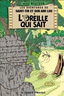 Les aventures de Saint-Tin et son ami Lou - HervéMestron