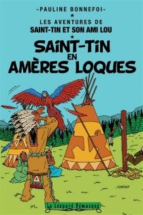 Les aventures de Saint-Tin et son ami Lou - PaulineBonnefoi