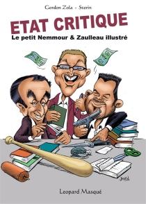 Etat critique : le petit Nemmour et Zaulleau illustré - GordonZola