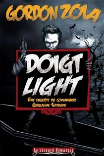 Doigt light : dentation : une enquête du commissaire Guillaume Suitaume - GordonZola