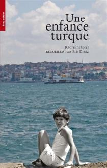 Une enfance turque -