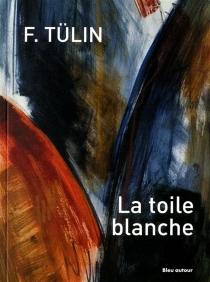 La toile blanche - FatmaTülin
