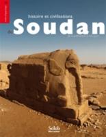 Histoire et civilisations du Soudan : de la préhistoire à nos jours -