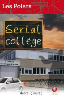 Serial collège - AndréCabaret