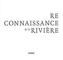 Reconnaissance de la rivière -