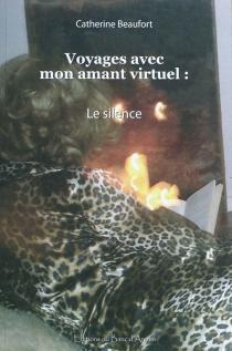 Catherine Beaufort| Voyages avec mon amant virtuel - CatherineBeaufort