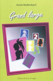 Grand large - AnnieMullenbach-Nigay