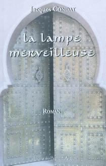 La lampe merveilleuse - JacquesCondat