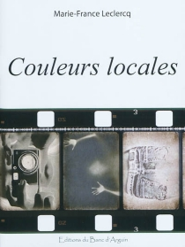 Couleurs locales - Marie-FranceLeclercq
