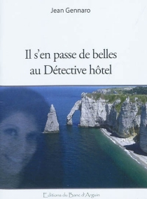 Il s'en passe de belles au Détective Hôtel - JeanGennaro