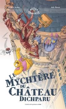 Le mychtère du château dichparu - GrégoireKocjan