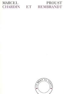 Chardin et Rembrandt - MarcelProust