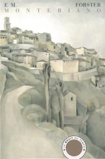 Monteriano - Edward MorganForster