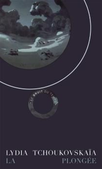 La plongée - LydiaTchoukovskaïa