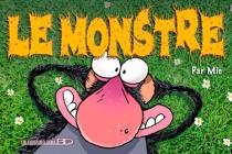 Le monstre - Mic