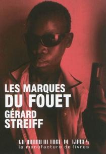 Les marques du fouet - GérardStreiff